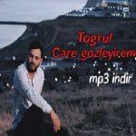 دانلود آهنگ ترکی توغرول به نام چاره گوزلیرم