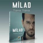 دانلود آهنگ ترکی میلاد بهشتی به نام یانا یانا