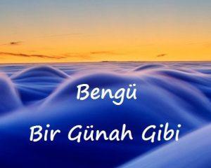 دانلود آهنگ ترکی بنگو به نام بیر گوناه گیبی