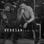 دانلود آهنگ ترکی جدید برکسان به نام یئنی بیری