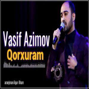 دانلود آهنگ ترکی جدید واسیف عظیم اف به نام قورخورام