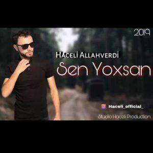 دانلود آهنگ ترکی هاچلی الله وردی به نام سن یوخسان