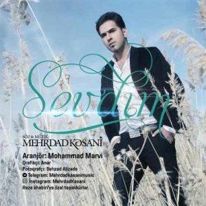 دانلود آهنگ ترکی مهرداد کسانی بنام سئودیم