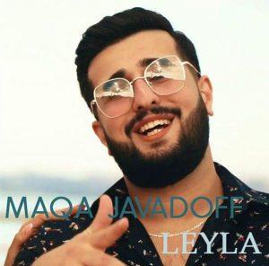 دانلود آهنگ ترکی ماقا جوادوف به نام لیلا
