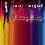 دانلود آهنگ ترکی فخری علسگرلی به نام سودیم سنی