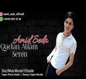 دانلود آهنگ ترکی آمید صدا به نام قادان آلام سنین