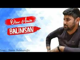 دانلود آهنگ ترکی اروج امین به نام بالیم سان