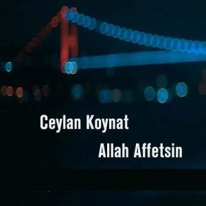 دانلود آهنگ ترکی جیلان کوینات به نام الله اف اتسین