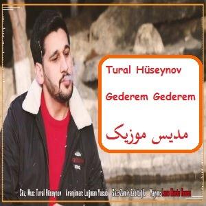 دانلود آهنگ ترکی تورال حسینو به نام گدرم گدرم