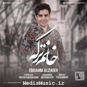 دانلود آهنگ ترکی ابراهیم علیزاده به نام خانم تورکه