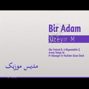 دانلود آهنگ ترکی اوزیر ممدوف به نام بیر آدام