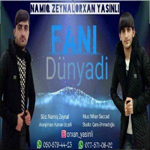 دانلود آهنگ ترکی فانی دونیادی از اورخان یاسینلی
