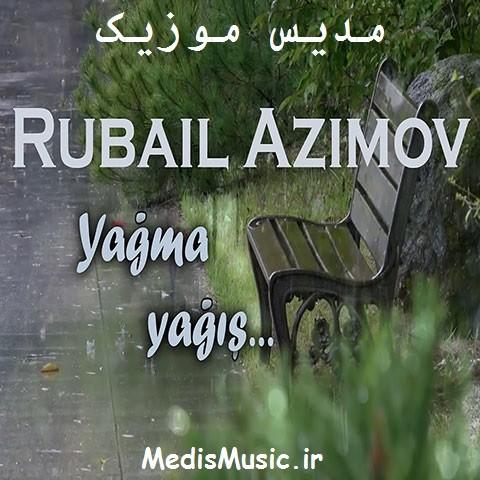 دانلود آهنگ ترکی روبایل عظیم اف به نام یاغما یاغیش