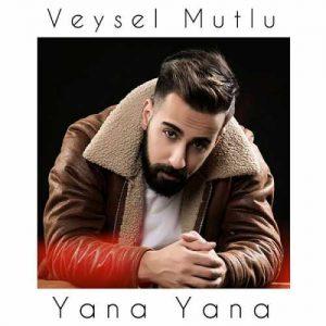 دانلود آهنگ ترکی یانا یانا از ویسل موتلو