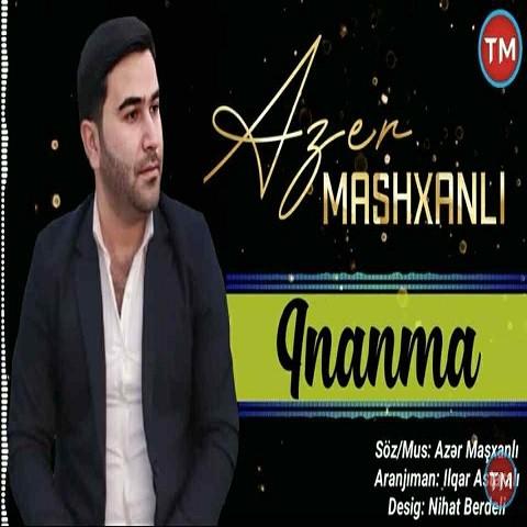 دانلود آهنگ ترکی آذر ماشخانلی به نام اینانما