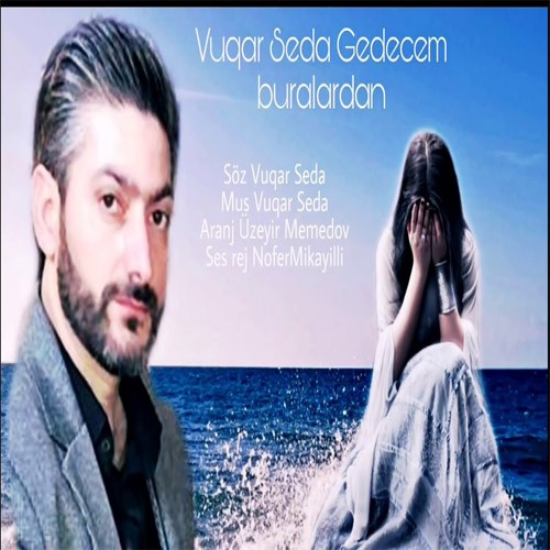 دانلود آهنگ ترکی وقار صدا به نام گدجم بورالاردان