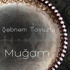 دانلود آهنگ ترکی شبنم تووزلو به نام موغام