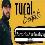 دانلود آهنگ ترکی تورال صدالی زامانلا آیریلمالییق