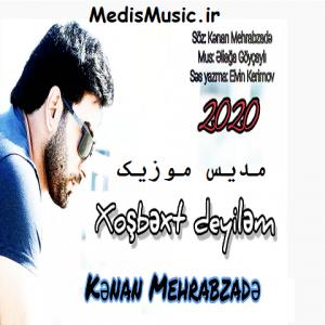 دانلود آهنگ ترکی خوشبخت دییلم من از کنعان مهراب زاده