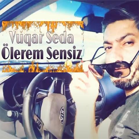 دانلود آهنگ ترکی وقار صدا به نام اولرم سنسیز